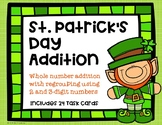 2 and 3 Digit Addition {St. Patrick's Day}