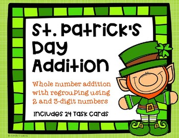 2 and 3 Digit Addition with Regrouping {St. Patrick's Day}