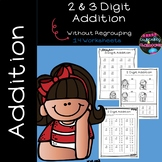 2 Digit Addition Without Regrouping and 3 Digit Addition W