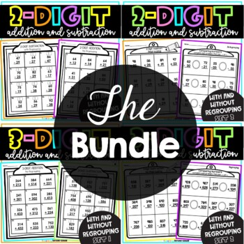 2 and 3 Digit Addition and Subtraction With Regrouping Worksheets Bundle