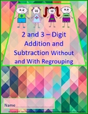2 and 3-Digit Addition and Subtraction Without and With Re