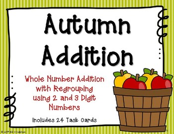 2 and 3 Digit Additon with Regrouping {Autumn}