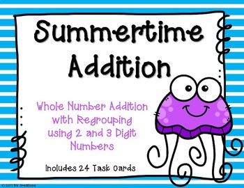 2 and 3 Digit Additon with Regrouping {Summertime}