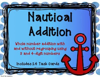 3 and 4 Digit Additon with and without Regrouping {Nautical Theme}