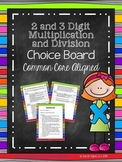 2 and 3 Digit Multiplication and Division Choice Board (Common Core Aligned)