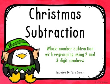 2 and 3 Digit Subtraction with Regrouping {Christmas Theme}
