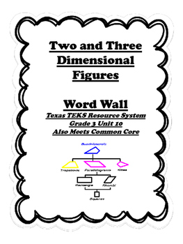2 and 3 Dimensional Shape Word Wall for TEXAS TEKS, Grade 3, Unit 10