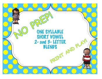One Syllable Short Vowel 2- and 3- Letter Blends