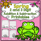 2 and 3 digit Addition and Subtraction with Regrouping Spring Themed Printables