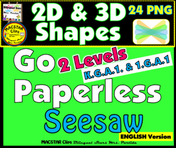 2D & 3D Shapes PNG Templates for Seesaw  CCSS K.G.A.1 - 1.G.A.1  English