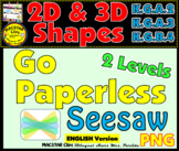 2D and 3D Shapes PNG Templates for Seesaw CCSS K.G.A.2, K.G.A.3, K.G.B.4 English