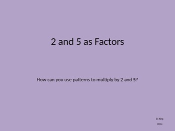 2 and 5 as Factors PPT