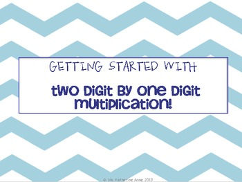 2 by 1 Digit Multiplication WITHOUT Regrouping