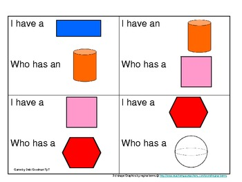 2-d and 3-d Shapes/Color I Have Who Has
