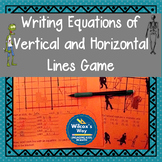 Equations of Horizontal and Vertical Lines in Slope Intercept Form Math Game
