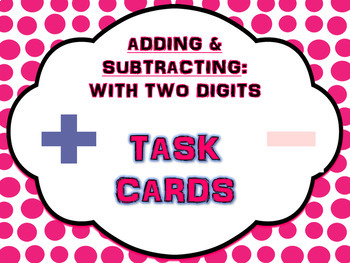 2-digit Addition & Subtraction Task Cards (with: Answer & Recording sheets)