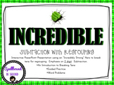 """2 digit Subtraction with regrouping  featuring """"Incredible"""