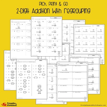 2-Digit Addition Regrouping Worksheets, Add 2-Digit to 2-Digit Numbers