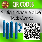 2 Digit Place Value Task Cards with QR codes Base Ten and