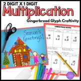 2-digit x 1-digit Multiplication Gingerbread House Craftivity Glyph