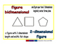 2-dimensional figure/figura dimensional geom 1-way blue/rojo