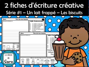 2 fiches d'écriture créative Série #1 – Un lait frappé – Les biscuits