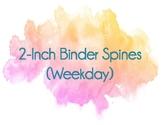 2-inch Binder Spine Labels (Weekday)