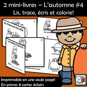 2 mini-livres – L'automne #4 - Lis, trace, écris et colorie!