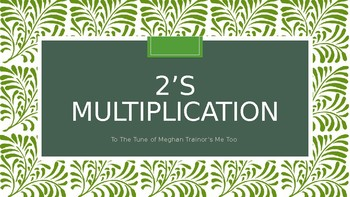 "2's Multiplication Song (To The Tune of Meghan Trainor's ""Me Too"")"
