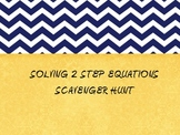 2 step Equations Scavenger Hunt