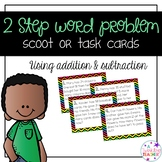 2 step word problem scoot task cards using addition and su