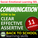 Teach students HOW to communicate Effectively/Assertively
