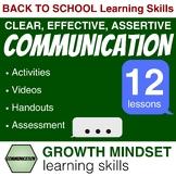 COMMUNICATION SKILLS UNIT: Be Clear, Effective, Assertive