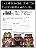 2 x 1 Digit Division Using the Area Model Math Video and Worksheet
