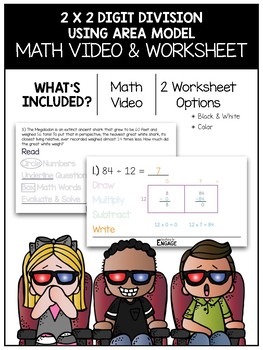 2 x 2 Digit Division Using Area Model Math Video and Worksheet
