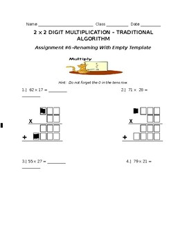 2 x 2 Digit Multiplication W/Renaming ASSIGNMENT #6