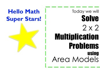 2 x 2 Multiplication using Area Model PowerPoint -- CCRS and DoDEA DoDDS aligned