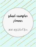 20-21 Complete School Counselor Planner (Mint & Gold Theme)