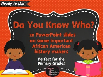 20 African American History Makers slideshow and quiz for the Primary Grades