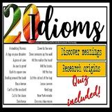 20 American Idioms 3 Activities: Meaning Origins Quiz