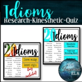 20 American Idioms 6 Activity BUNDLE: Roleplay + Research + Quiz --Kinestethic