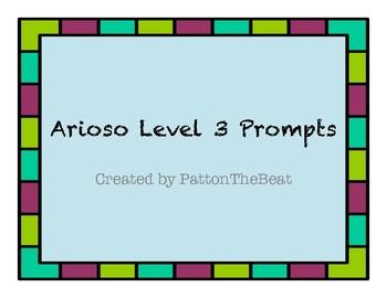 20 Arioso Level 3 Prompts!