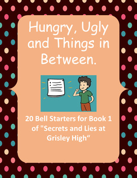 20 Bell Starters for Book 1 of Secrets and Lies at Grisley High!