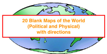 20 Blank Maps of different regions of the world (Political