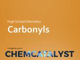 20. Carbonyls - High School Chemistry
