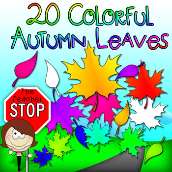 20 Colorful Leaves - Autumn/Fall Clipart {The Teacher Stop}