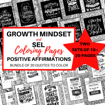 20 Coloring Pages:  Growth Mindset and SEL Quotes
