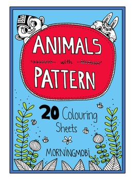 20 Colouring in Sheets - Animals with Pattern - Learn Coll