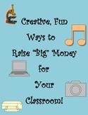 20 Creative, Fun Ways to Raise Money for Your Classroom
