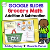 Google Classroom Digital Task Cards GROCERY SHOPPING Adding Money 2nd Grade